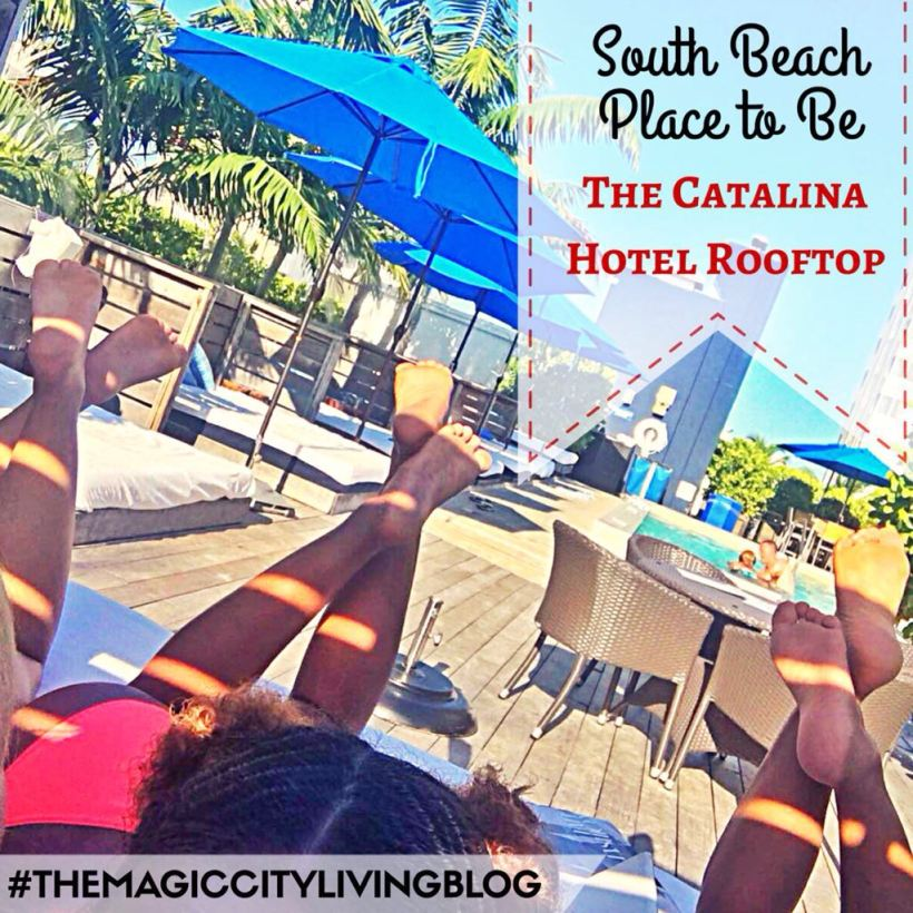 South Beach Place to be: Catalina Hotel Rooftop!! | The Magic City Living blog by Imaralioness